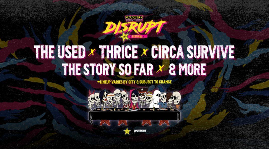 Concert Preview: Rockstar Energy Disrupt Festival
